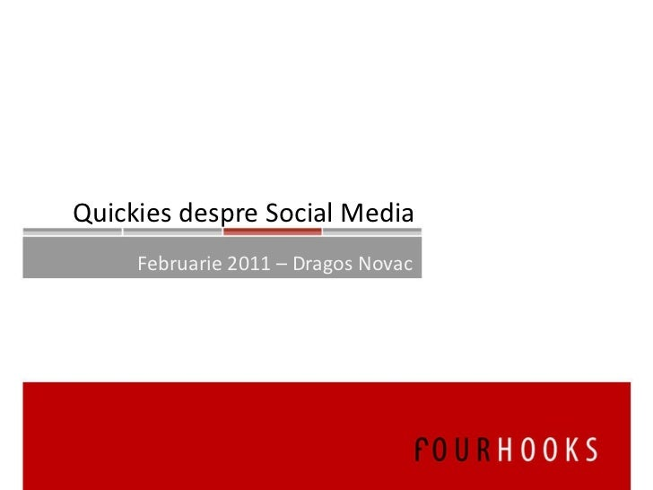 Februarie 2011 – Dragos Novac Quickies despre Social Media