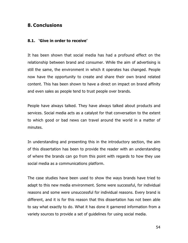 8. Conclusions   8.1. 'Give in order to receive'   It has been shown that social media has had a profound effect on the re...
