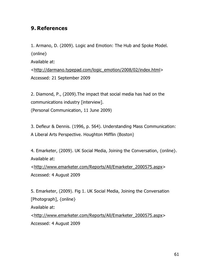 9. References   1. Armano, D. (2009). Logic and Emotion: The Hub and Spoke Model. {online} Available at: <http://darmano.t...