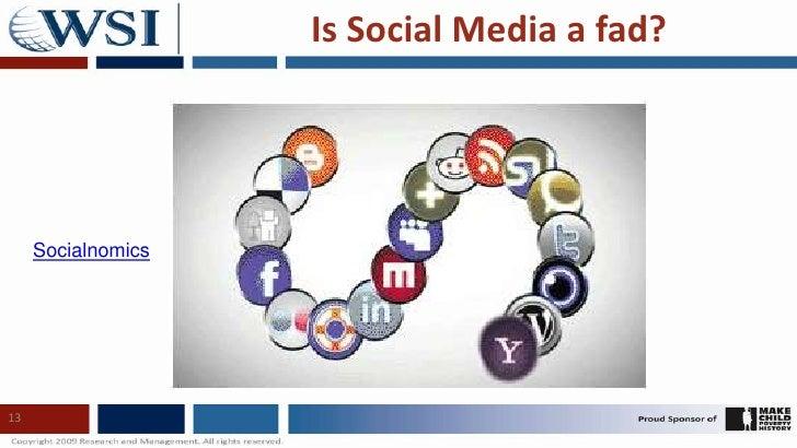 Is Social Media a fad?<br />13<br />Socialnomics<br />