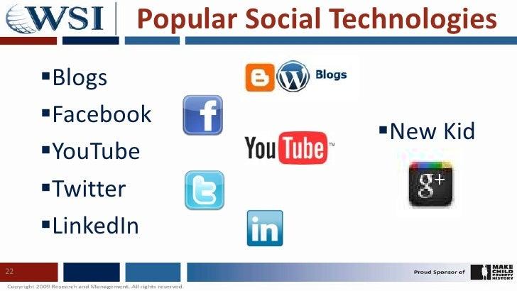 Popular Social Technologies<br /><ul><li>Blogs