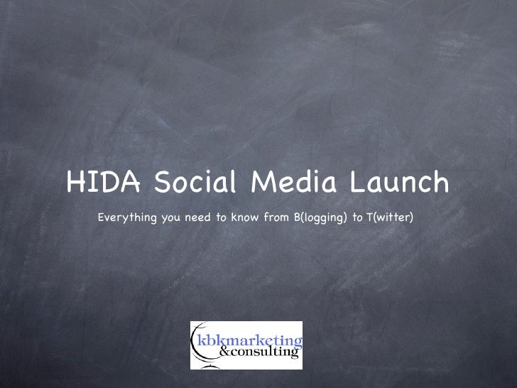 HIDA Social Media Launch  Everything you need to know from B(logging) to T(witter)