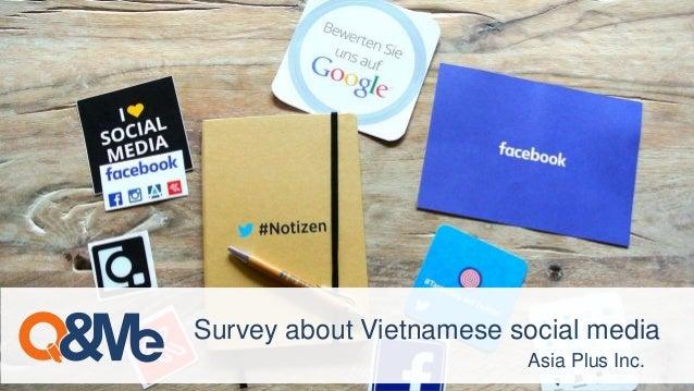 Asia Plus Inc. Survey about Vietnamese social media