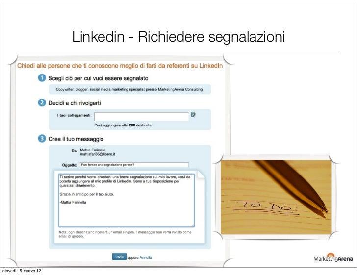 Linkedin - Richiedere segnalazionigiovedì 15 marzo 12
