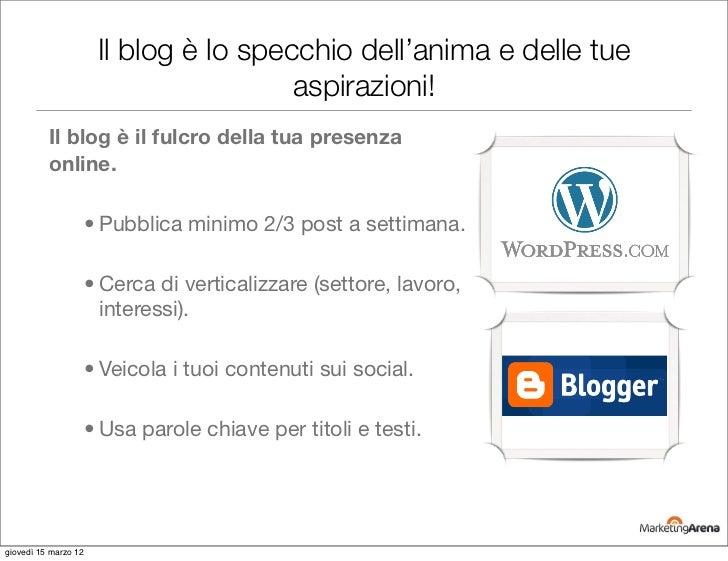 Il blog è lo specchio dell'anima e delle tue                                        aspirazioni!          Il blog è il ful...