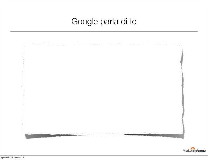 Google parla di tegiovedì 15 marzo 12