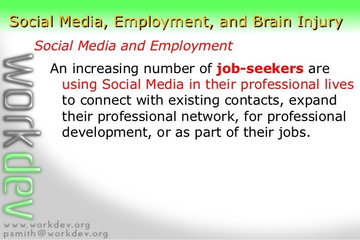 social media employment and brain injury. Black Bedroom Furniture Sets. Home Design Ideas