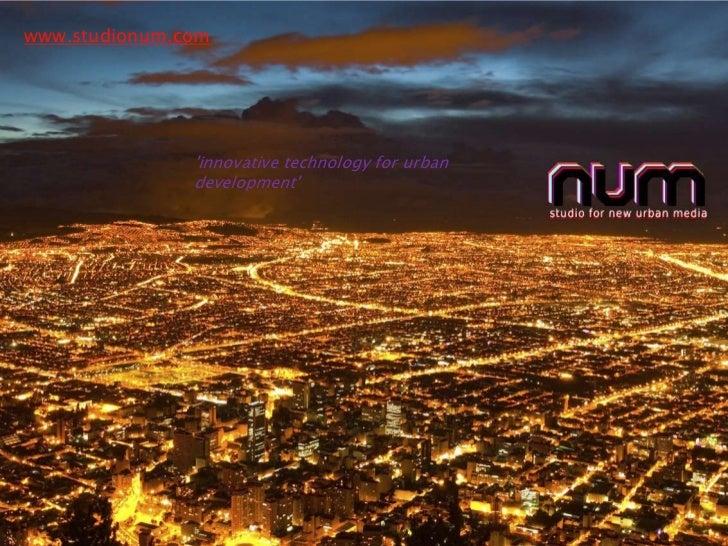 www.studionum.com<br />'innovative technology for urban development'<br />