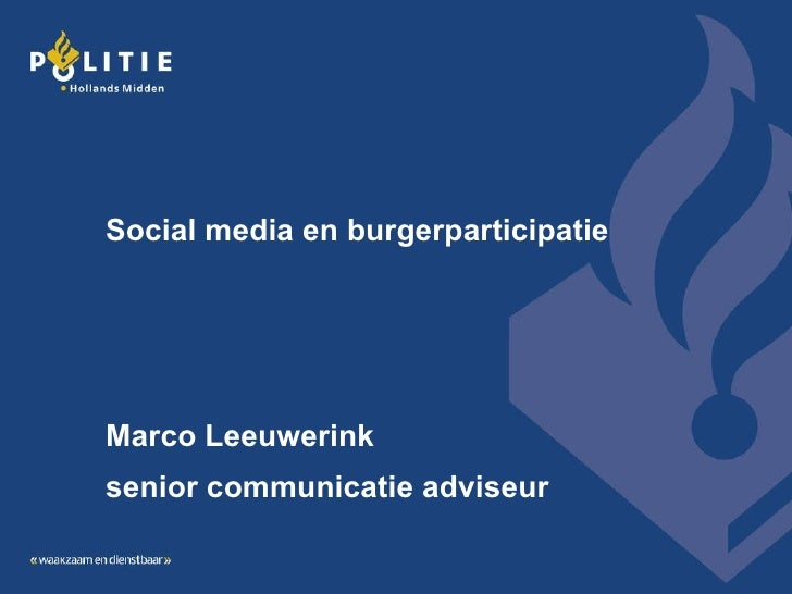 Social media en burgerparticipatie Marco Leeuwerink senior communicatie adviseur