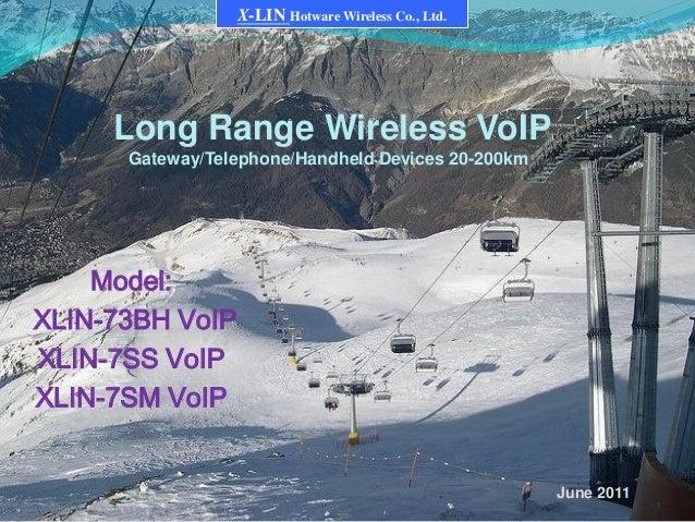 1 X-LIN Hotware Wireless Co., Ltd. Long Range Wireless VoIP Gateway/Telephone/Handheld Devices 20-200km Model: XLIN-73BH V...