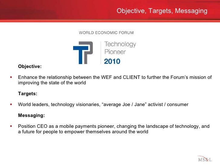 <ul><li>Objective:  </li></ul><ul><li>Enhance the relationship between the WEF and CLIENT to further the Forum's mission o...