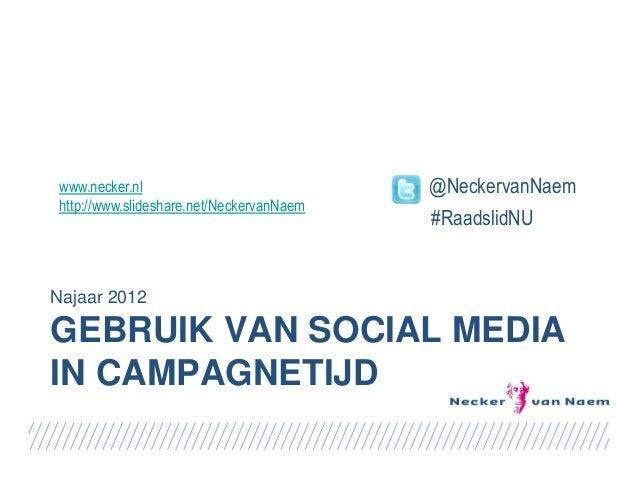 www.necker.nl                             @NeckervanNaemhttp://www.slideshare.net/NeckervanNaem                           ...