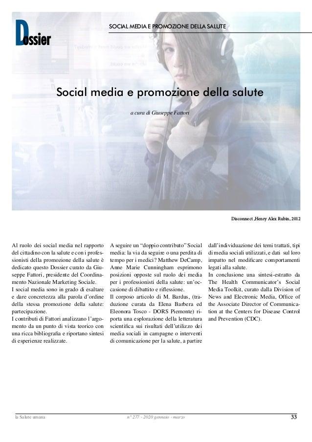 33la Salute umana n° 277 - 2020 gennaio - marzo Dossier SOCIAL MEDIA E PROMOZIONE DELLA SALUTE Al ruolo dei social media n...