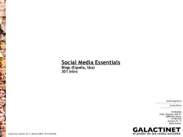 Social Media Essentials                                                           Blogs (España, Usa)                     ...