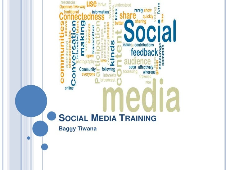 SOCIAL MEDIA TRAININGBaggy Tiwana