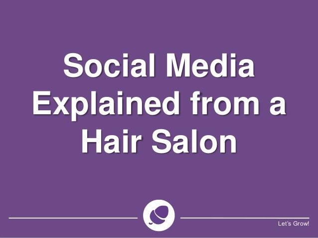 Let's Grow! Social Media Explained from a Hair Salon