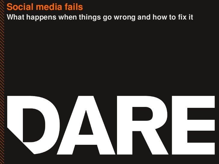 Social media failsWhat happens when things go wrong and how to fix it