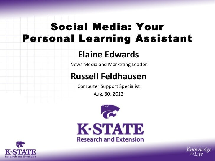 Social Media: YourPersonal Learning Assistant          Elaine Edwards       News Media and Marketing Leader       Russell ...