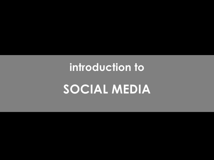 By : Robin Low introduction to SOCIAL MEDIA