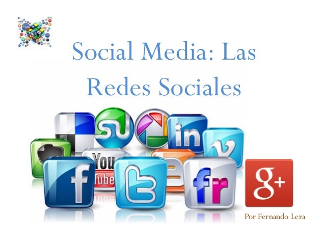 Social Media: Las Redes Sociales Por Fernando Lera