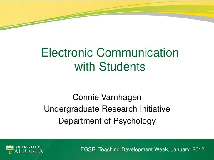 ElectronicElectronic Communication with Students            Communication      with Students       Connie VarnhagenUndergr...