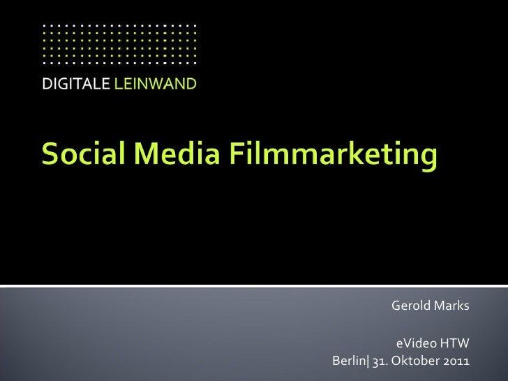 Gerold Marks eVideo HTW Berlin| 31. Oktober 2011