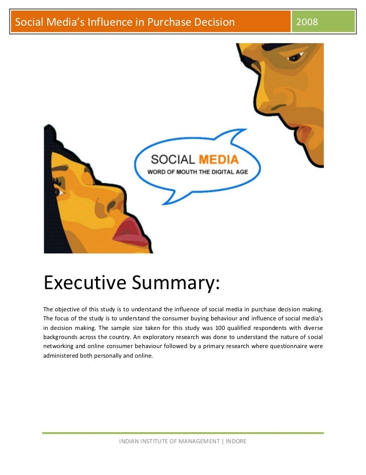 Social Media's Influence in Purchase Decision                                                     2008          Executive ...
