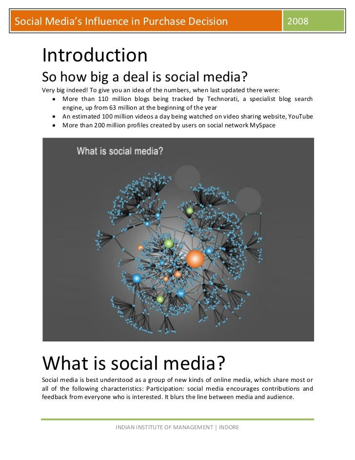 Social Media's Influence in Purchase Decision                                             2008        Introduction      So...