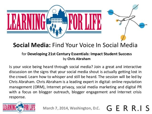 Social Media: Find Your Voice In Social Media for Developing 21st Century Essentials: Impact Student Success by Chris Abra...