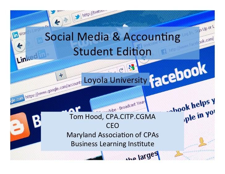 Social Media & Accoun/ng       Student Edi/on             Loyola University      Tom Hood, CPA.CITP.CG...