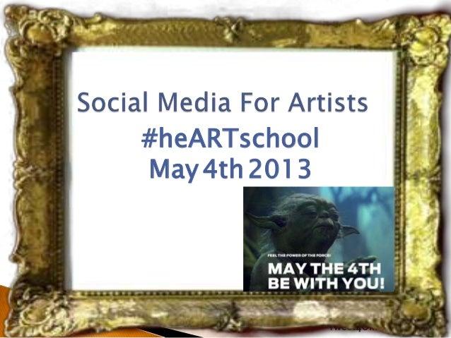#heARTschoolMay4th2013