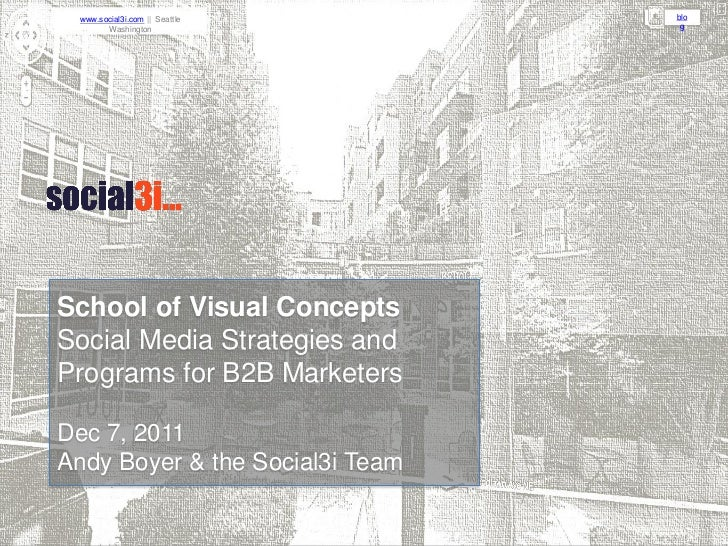 www.social3i.com || Seattle     blo       Washington                 gSchool of Visual ConceptsSocial Media Strategies and...