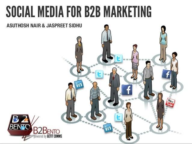 ASUTHOSH NAIR & JASPREET SIDHU SOCIAL MEDIA FOR B2B MARKETING