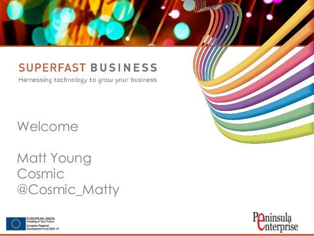 Welcome Matt Young Cosmic @Cosmic_Matty