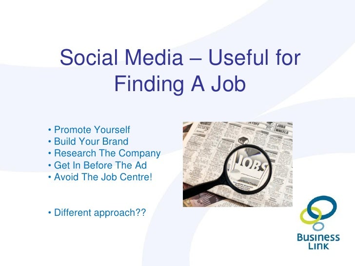 social media useful for finding a job promote yourself - Using Social Media For Branding Yourself Promoting Yourself And Finding A Great Job
