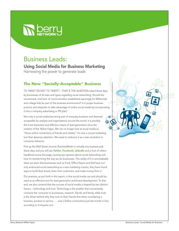 Business Leads:              Using Social Media for Business Marketing              Harnessing the power to generate leads...