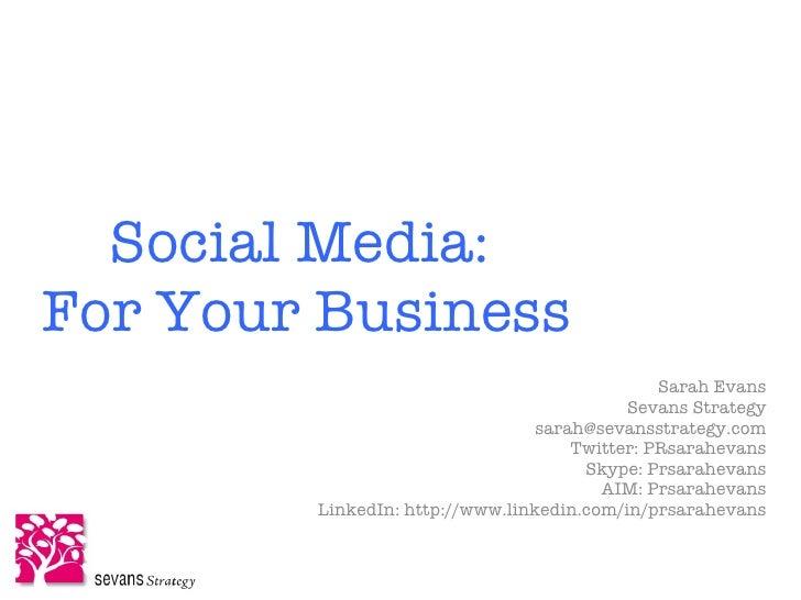 Social Media: For Your Business                                                Sarah Evans                                ...