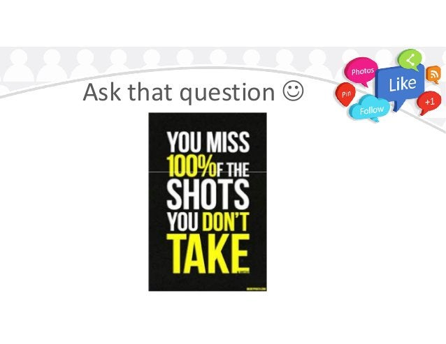 Ask that question 