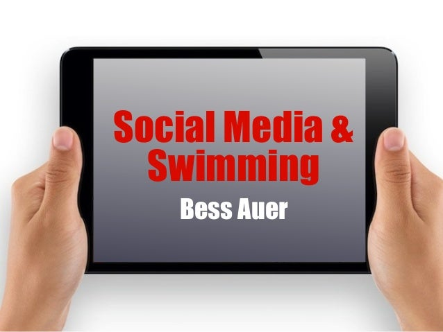 Social Media & Swimming Bess Auer