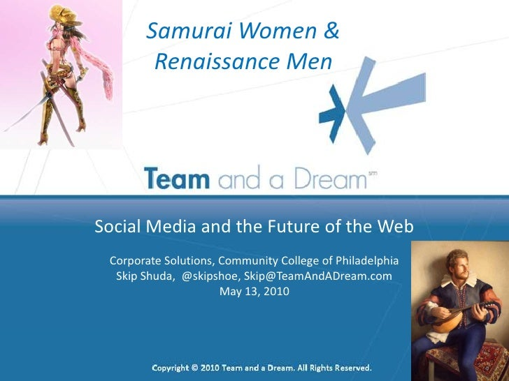 Social Media and the Future of the Web<br />Corporate Solutions, Community College of Philadelphia<br />Skip Shuda,  @skip...