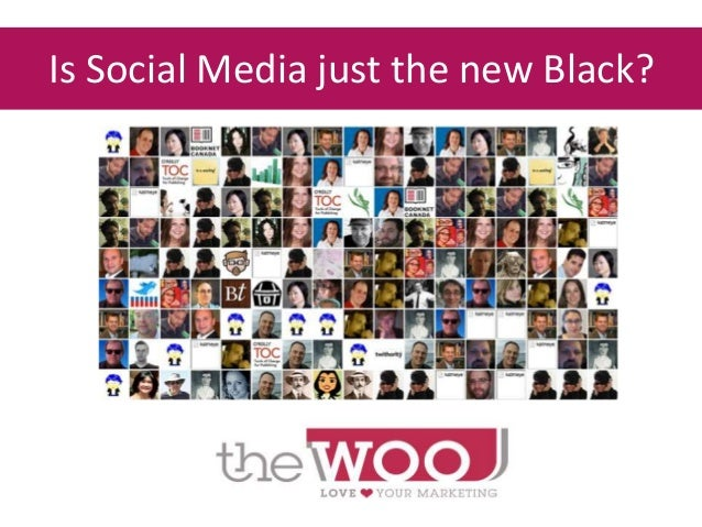 Is Social Media just the new Black?