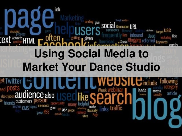 Title SlideUsing Social Media to Market Your Dance Studio