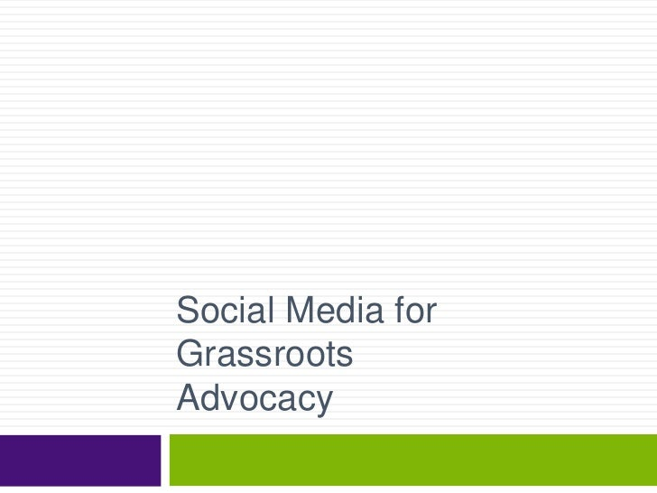 Social Media for Grassroots Advocacy<br />