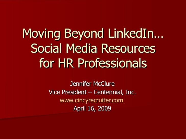 Social Media For Hr Professionals Beyond Linked In 4 16 2009