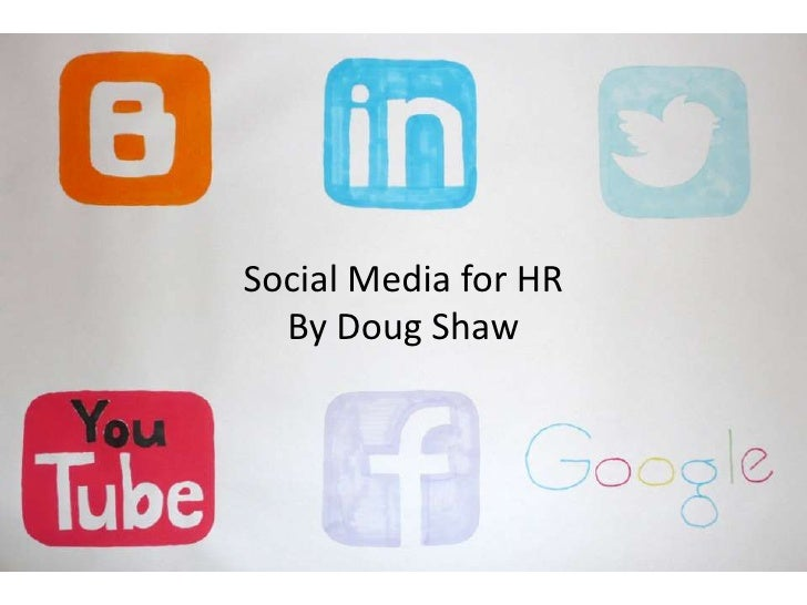 Social Media for HR  By Doug Shaw