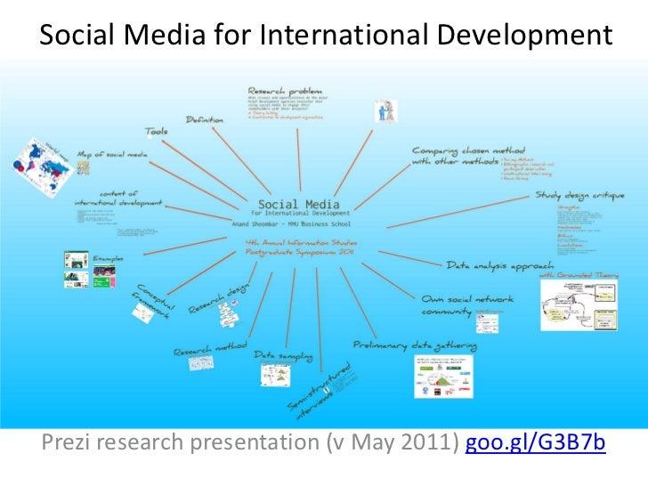 Social Media for International DevelopmentPrezi research presentation (v May 2011) goo.gl/G3B7b