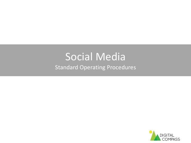 Social MediaStandard Operating Procedures