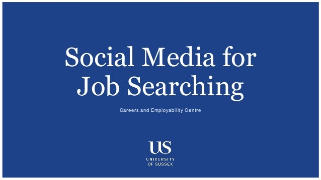 Captivating Careers And Employability Centre Social Media For Job Searching ...