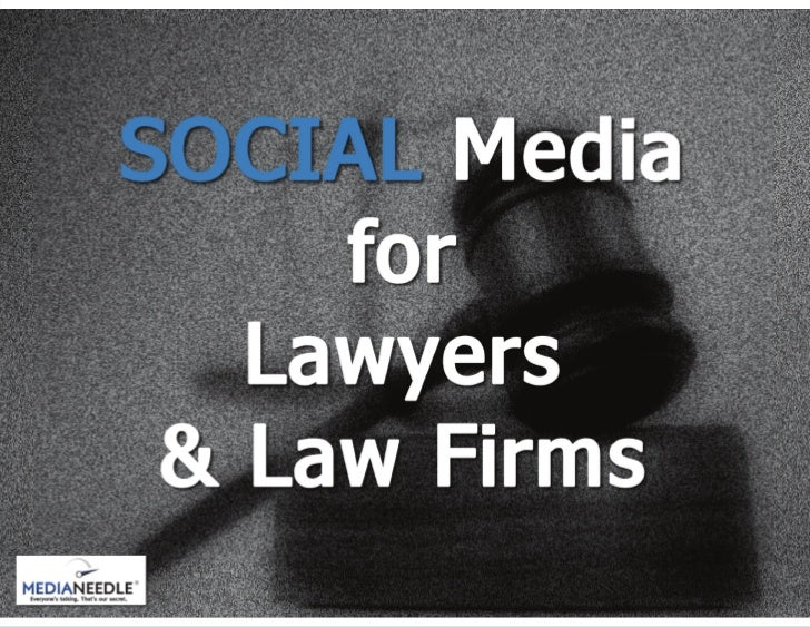 Social Media for Lawyers and Law Firms