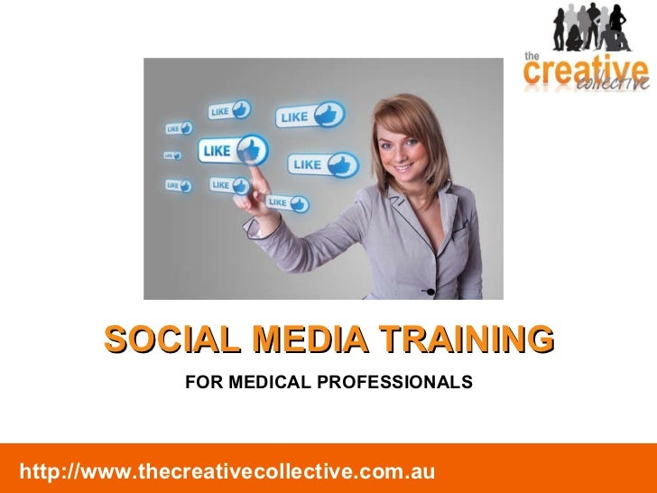 SOCIAL MEDIA TRAINING FOR MEDICAL PROFESSIONALS